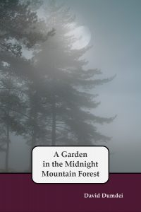 A Garden in the Midnight Mountain Forest by David Dumdei