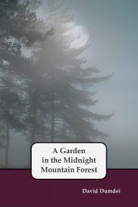A Garden in the Midnight Mountain Forest by David Dumdei